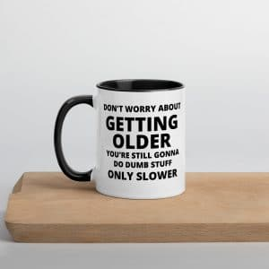 DON'T WORRY ABOUT MUG